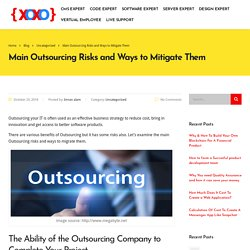 Main Outsourcing Risks and Ways to Mitigate Them - Code XOXO