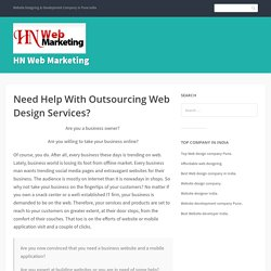 Need Help With Outsourcing Web Design Services? – HN Web Marketing