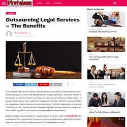 Outsourcing Legal Services – The Benefits – Law Really Satisfies