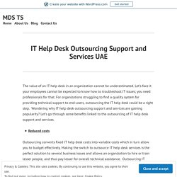 IT Help Desk Outsourcing Support and Services UAE