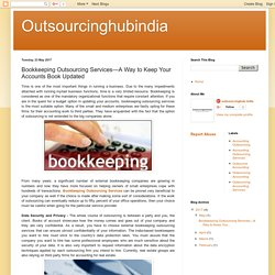 Bookkeeping Outsourcing Services—A Way to Keep Your Accounts Book Updated