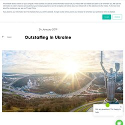 10 Advantages of Working with Ukrainian Outsourcing Companies