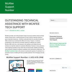 Outstanding Technical Assistance with McAfee Tech Support