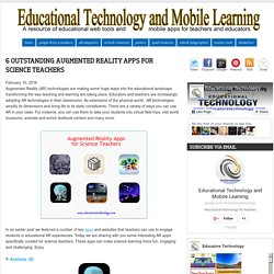 6 Outstanding Augmented Reality Apps for Science Teachers