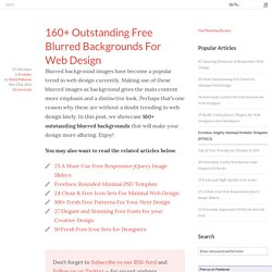 160+ Outstanding Free Blurred Backgrounds For Web Design
