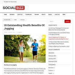 10 Outstanding Health Benefits Of Jogging