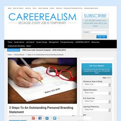 3 Steps To An Outstanding Personal Branding Statement