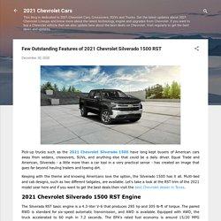 Features of 2021 Chevrolet Silverado 1500 RST