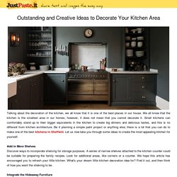 Outstanding and Creative Ideas to Decorate Your Kitchen Area