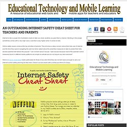 An Outstanding Internet Safety Cheat Sheet for Teachers and Parents