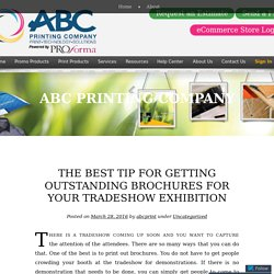 The Best Tip for Getting Outstanding Brochures for your Tradeshow Exhibition