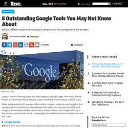 8 Outstanding Google Tools You May Not Know About
