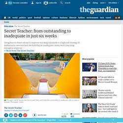 Secret Teacher: from outstanding to inadequate in just six weeks