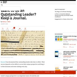 Want to Be an Outstanding Leader? Keep a Journal.