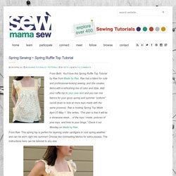 Spring Sewing ~ Spring Ruffle Top Tutorial
