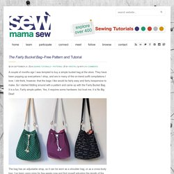 The Fairly Bucket Bag–Free Pattern and Tutorial