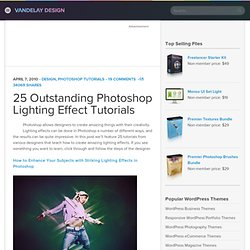 25 Outstanding Photoshop Lighting Effect Tutorials | Vandelay De
