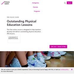 Outstanding Physical Education Lessons - Free online course