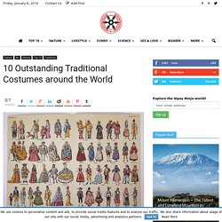10 Outstanding Traditional Costumes around the World