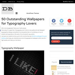 50 Outstanding Wallpapers for Typography Lovers | DesignBeep