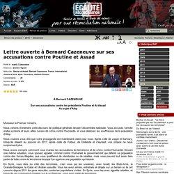 Lettre ouverte à Bernard Cazeneuve sur ses accusations contre Poutine et Assad