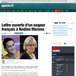 Lettre ouverte d'un nageur français à Nadine Morano - Natation