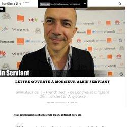 Lettre ouverte à Monsieur Albin Serviant
