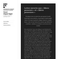 Lettre ouverte aux « libres penseurs » et « libres penseuses » – Pascal Wagner-Egger