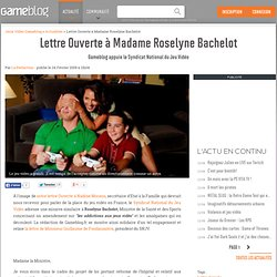 Lettre Ouverte à Madame Roselyne Bachelot - Gameblog appuie le Syndicat National du Jeu Vidéo