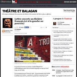 Lettre ouverte au théâtre français (et à la gauche au pouvoir)