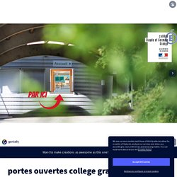 portes ouvertes college grange by college Grange on Genially