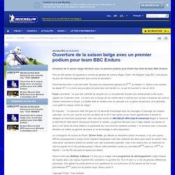 Ouverture de la saison belge avec un premier podium pour team BBC Enduro - Actualités