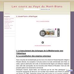 L'ouverture atlantique - Les cours au Pays du Mont-Blanc
