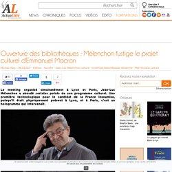 Ouverture des bibliothèques : Mélenchon fustige le projet culturel d'Emmanuel Macron