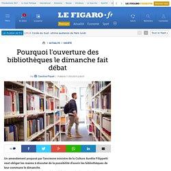 Pourquoi l'ouverture des bibliothèques le dimanche fait débat