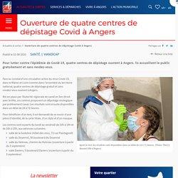 Ouverture de quatre centres de dépistage Covid à Angers