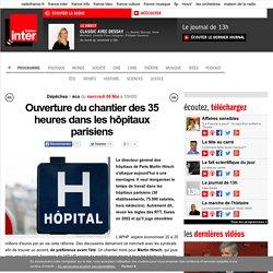 Ouverture du chantier des 35 heures dans les hôpitaux parisiens