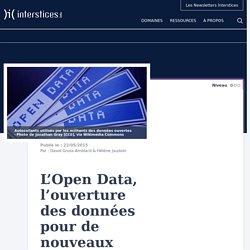 L'Open Data, l'ouverture des données pour de nouveaux usages