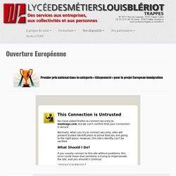 Ouverture Européenne – Lycée des Métiers Louis BLERIOT