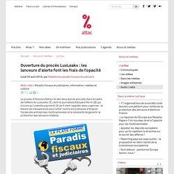 Ouverture du procès LuxLeaks : les lanceurs d'alerte font les frais de l'opacité