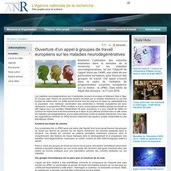 Ouverture d'un appel à groupes de travail européens sur les maladies neurodégénératives