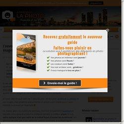 L'ouverture optimale : améliorez la netteté de vos images