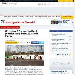 Ouverture à Grande-Synthe du premier camp humanitaire de France