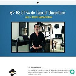 63,51% de Taux d'Ouverture sans 1 abonné supplémentaire