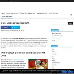 Ouvir Musicas Gauchas 2016 - Musicas TV.com