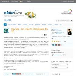 Ouvrage : Les impacts écologiques des TIC
