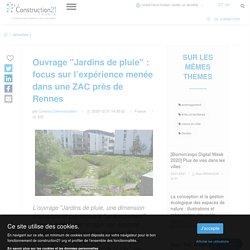 """Ouvrage """"Jardins de pluie"""" : focus sur l'expérience menée dans une ZAC près de Rennes"""