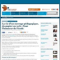 La vie d'un ouvrage pédagogique, du papier au web : Pour l'honneur de l'école