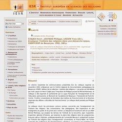 Comptes-rendus d'ouvrages - Laïcité - CZAJKA Henri , JOUTARD Philippe, LEQUIN Yves (dir.), Enseigner l'histoire des religions dans une démarche laïque, CNDP/CRDP de Besançon, 1992, 348 p.
