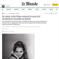 En 1969, Leila Diniz ouvrait la voie à la révolution sexuelle au Brésil